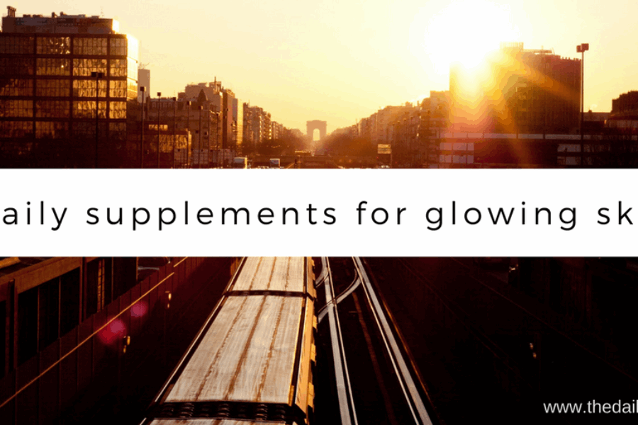 The best supplements for glowing skin