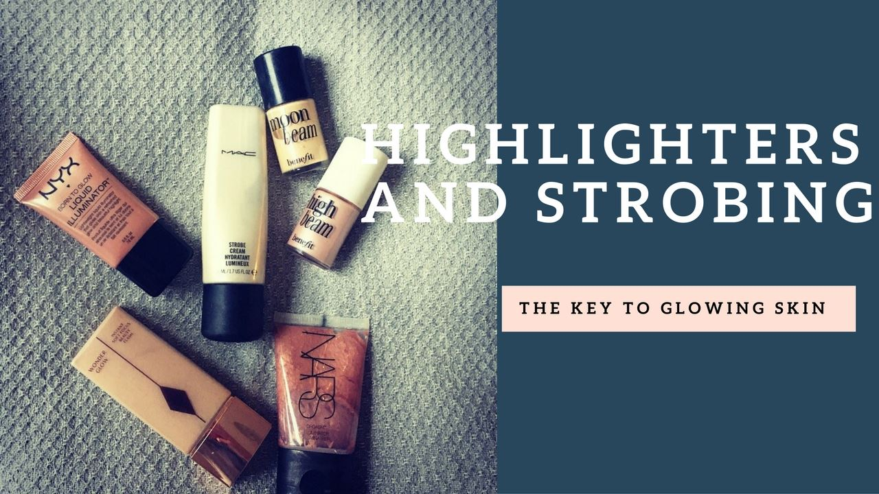 Highlighters, the key to glowing skin – 3 of the best and how to use them