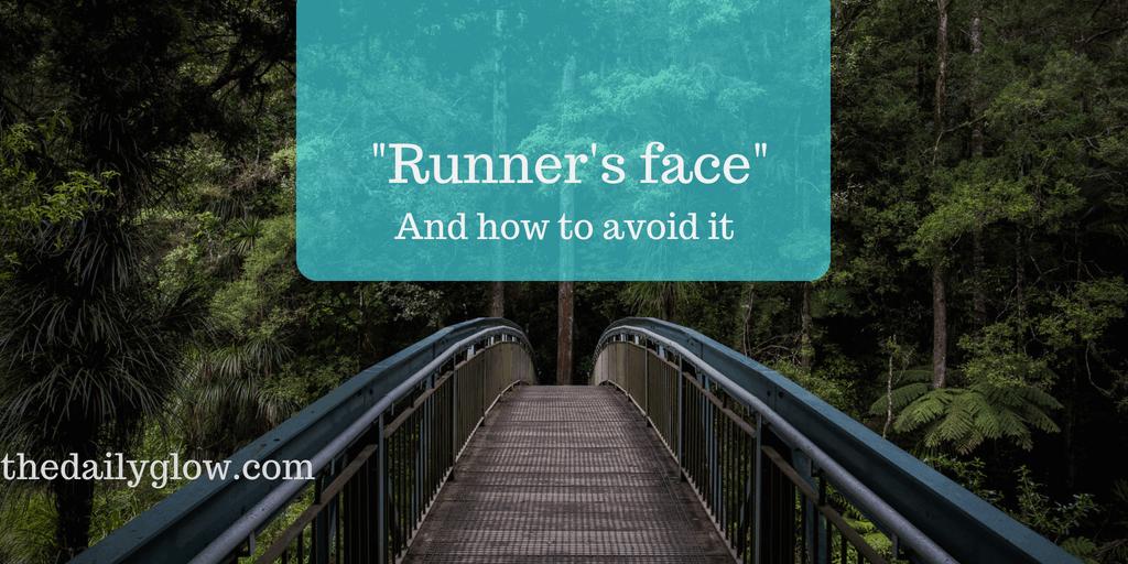 """How to avoid """"runner's face"""""""